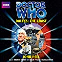 Doctor Who: Daleks - The Chase Audiobook by John Peel Narrated by Maureen O'Brien