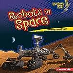 Robots in Space | Nancy Furstinger