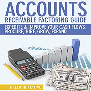 Accounts Receivable Factoring Guide Hörbuch