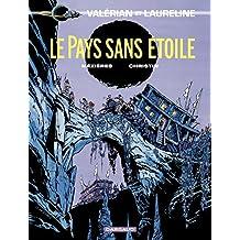 Valérian - Tome 3 - Pays sans étoiles (Le) (French Edition)