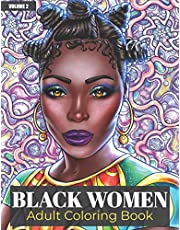 Black Women Adult Coloring Book Volume 2: Beautiful African American Women Portraits | An Adult Coloring Book Celebrating Black and Brown Afro American Queens | For Stress Relief and Relaxation