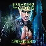 Breaking His Code: Away from Keyboard, Book 1 | Patricia D. Eddy