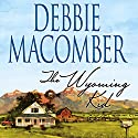 The Wyoming Kid Audiobook by Debbie Macomber Narrated by Ian August