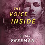 The Voice Inside: Frost Easton, Book 2 | Brian Freeman