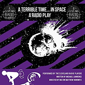 A Terrible Time...in Space Audiobook
