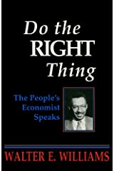 Do the Right Thing: The People's Economist Speaks (Hoover Institution Press Publication) Paperback