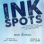 Ink Spots | Brian McDonald