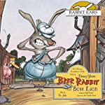 Brer Rabbit and Boss Lion | Brad Kessler - adapter
