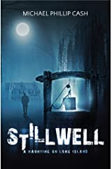 Stillwell: A Haunting on Long Island (A Haunting on Long Island Series Book 1) Kindle Edition
