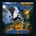An Unproven Concept - Kraken Edition: The Vergassy Chronicles Book 2 | James Young