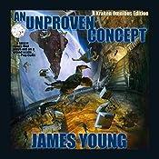 An Unproven Concept - Kraken Edition: The Vergassy Chronicles Book 2 | James Young