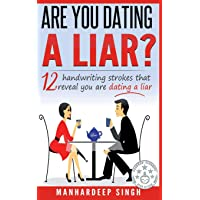 Are You Dating a Liar?: 12 Handwriting Strokes that Reveal You are Dating a Liar...