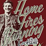 Home Fires Burning | Charlie Cochrane
