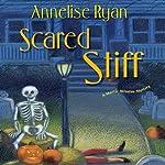 Scared Stiff: A Mattie Winston Mystery   Annelise Ryan