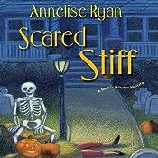 Scared Stiff: A Mattie Winston Mystery | Annelise Ryan