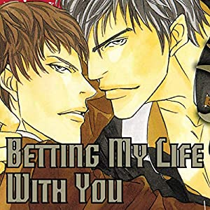 Betting my life with you yaoi betting on the wrong horse