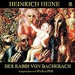 Der Rabbi von Bacherach   Heinrich Heine