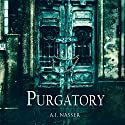 Purgatory: The Sin Series, Book 3 Audiobook by A.I. Nasser Narrated by Thom Bowers