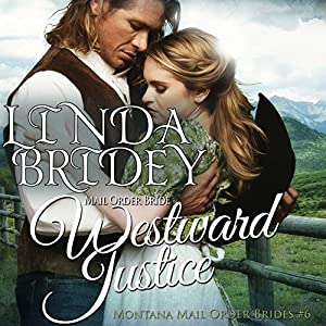 Mail Order Bride - Westward Justice Audiobook