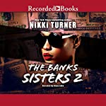 The Banks Sisters 2 | Nikki Turner