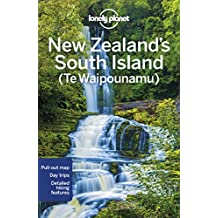 Lonely Planet New Zealand's South Island 6th Ed.: 6th Edition