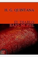 El Diablo Bajo Mi Piel (Spanish Edition) Kindle Edition