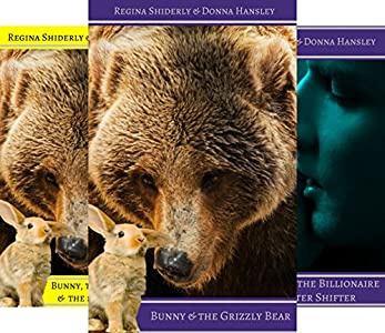 Bunny and the Grizzly Bear (United Shifter's Alliance Book 1