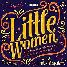 Little Women: BBC Radio 4 full-cast dramatisation