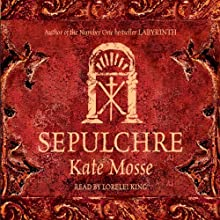 Sepulchre Audiobook by Kate Mosse Narrated by Lorelei King