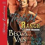 Triple M Ranch: Slick Rock, Book 10 | Becca Van