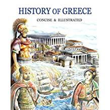 History of Greece, concise & Illustrated