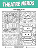 Theatre Nerds - Coloring Pages - Hand-Drawn