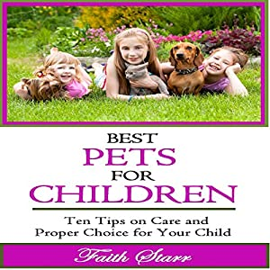Best Pets for Children Audiobook