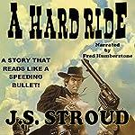 A Hard Ride | J.S. Stroud