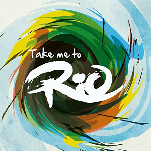 Take Me To Rio Collective-Take Me To Rio Ultimate Hits Made In The Iconic Sound Of Brazil-CD-FLAC-2016-NBFLAC Download