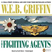 The Fighting Agents: A Men at War Novel, Book 4 | W. E. B. Griffin