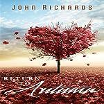 Return to Autumn   John Richards