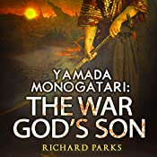 Yamada Monogatari: The War God's Son | Richard Parks