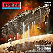Totenhirn (Perry Rhodan 2695)   Michael Marcus Thurner