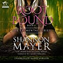 Rootbound: The Elemental Series, Book 5 Audiobook by Shannon Mayer Narrated by Lauren Fortgang