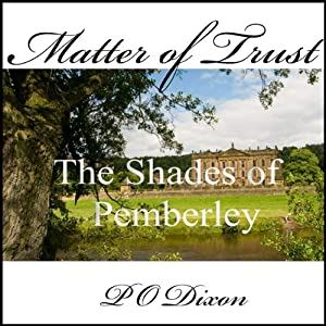 Matter of Trust: The Shades of Pemberley Hörbuch