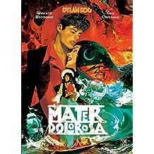 Dylan Dog. Mater Dolorosa - Graphic Novel 1