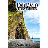 Iceland Travel Guide: Informative quick guide. Includes more that 50 useful links. Step-by-step journey. (Travel Guides Book 1)