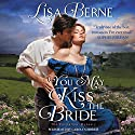 You May Kiss the Bride: The Penhallow Dynasty, Book 1 Hörbuch von Lisa Berne Gesprochen von: Carolyn Morris