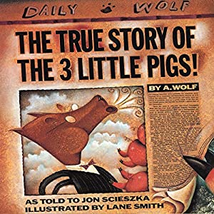 The True Story of the Three Little Pigs Audiobook