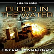 Blood in the Water: Destroyermen Series, Book 11 | Taylor Anderson