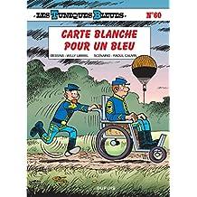 Les Tuniques bleues 60 : Carte blanche pour un bleu