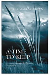 A Time to Keep Paperback