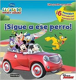 La Casa de Mickey Mouse. ¡Sigue a ese perro! Libro y coche