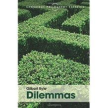 Dilemmas: The Tarner Lectures 1953